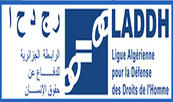 Droits de l'Homme en Algérie : La LADH dresse un sombre tableau de la situation dans le pays