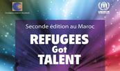 """UNHCR: Lancement de la deuxième édition du concours """"Refugees got talent"""" à Rabat"""