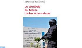 """""""La stratégie du Maroc contre le terrorisme"""", ouvrage-référence de Mohammed Benhammou paru aux éditions françaises """"L'Harmattan"""""""
